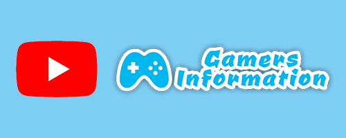 Gamers Information Youtube channel